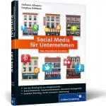 Social Media für Unternehmen - Das Praxisbuch für KMU von Stefanie Aßmann und Stephan Röbbeln (Galileo Computing)